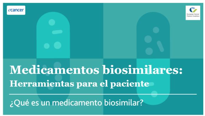 Medicamentos biosimilares: guía electrónica para pacientes